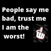 i am bad whatsapp dp image